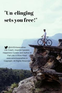 Un-clinging sets you free!-
