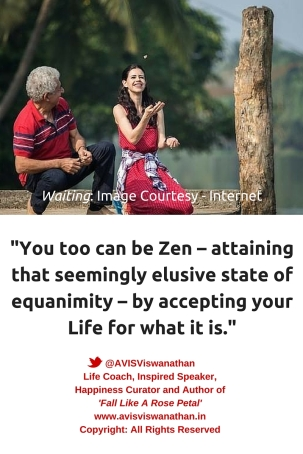 Waiting- Zen - Equanimity