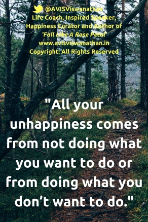 AVIS Viswanathan - Unhappiness comes from doing what you don't want to do