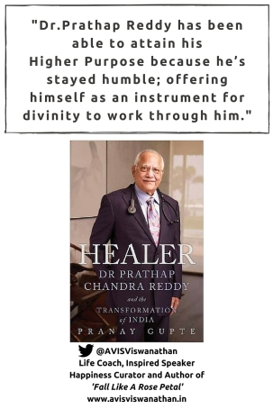 Dr.Prathap Reddy and Higher Purpose