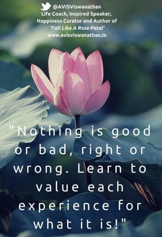 No Good or Bad, No Right or Wrong