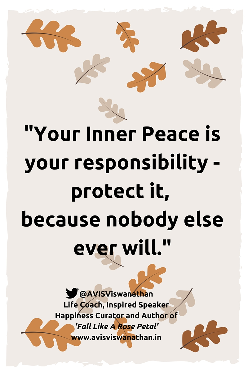 Your Inner Peace Is Your Responsibility