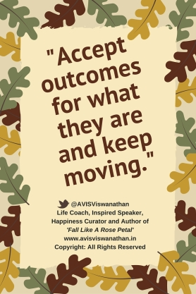 AVIS Viswanathan - Accept outcomes for what they are and keep moving