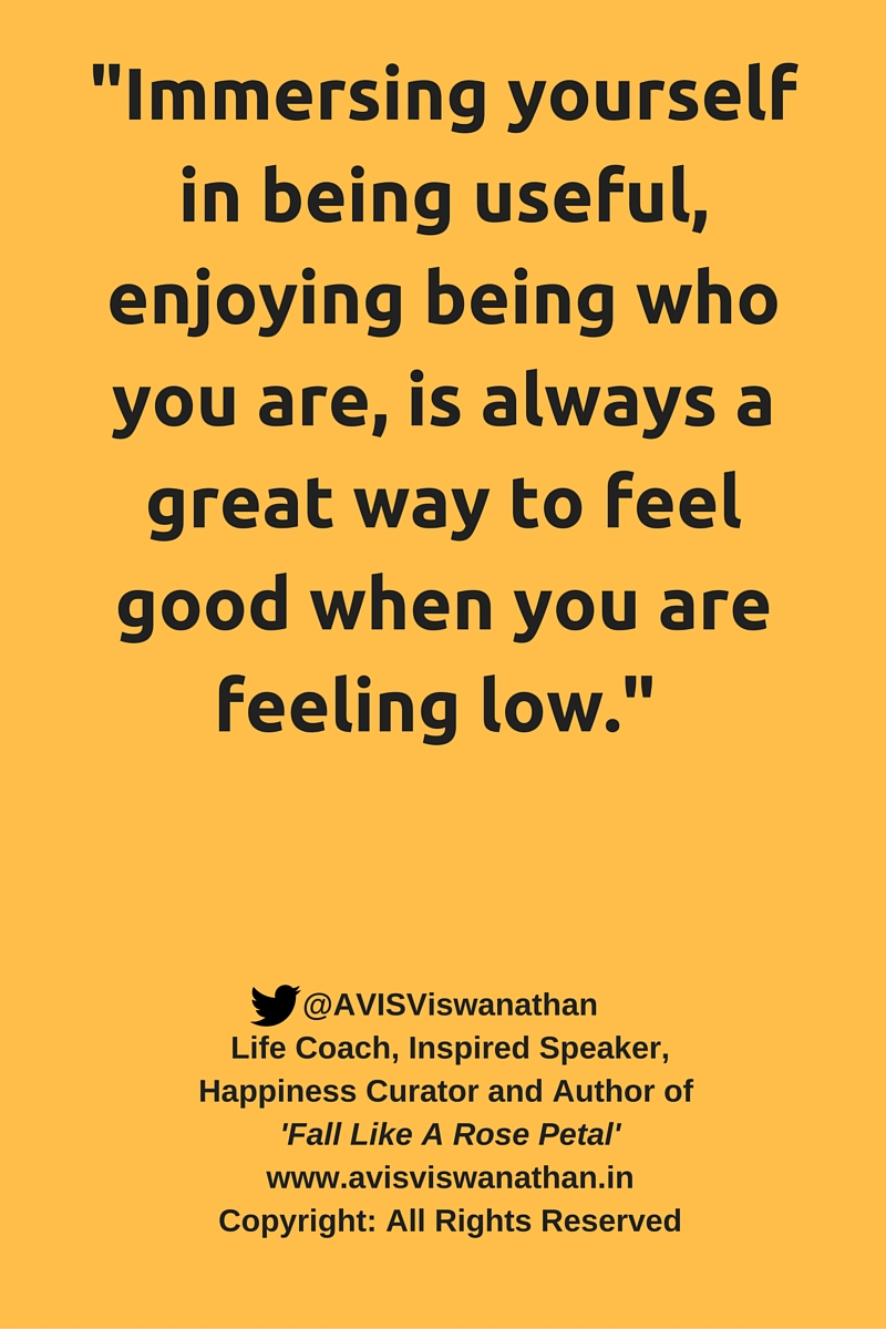 AVIS Viswanathan - Immersing yourself is always a great way to feel good when you are feeling low