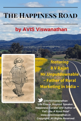 AVIS Viswanathan - The Happiness Road featuring R.V,Rajan Father of Rural Marketing in India