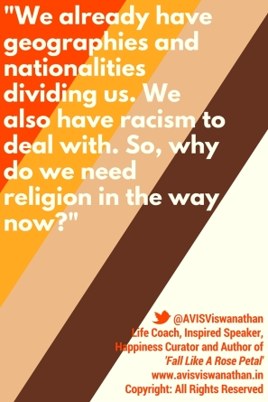 AVIS Viswanathan - Why we need religion in the way now?