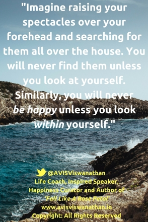 AVIS Viswanathan - You will never be happy unless you look within yourself