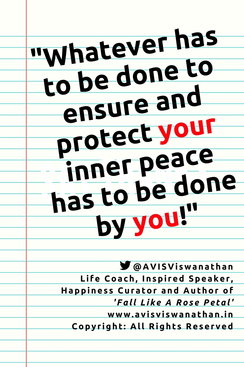 AVIS Viswanathan - Your Inner Peace is your responsibility