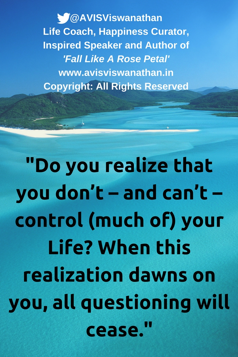 AVIS-Viswanathan-Do-you-realize-that-you-don't-control-your-Life