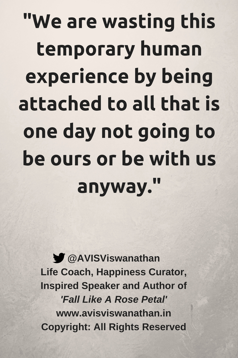 AVIS-Viswanathan-We-are-wasting-this-temporary-human-experience-by-being-attached