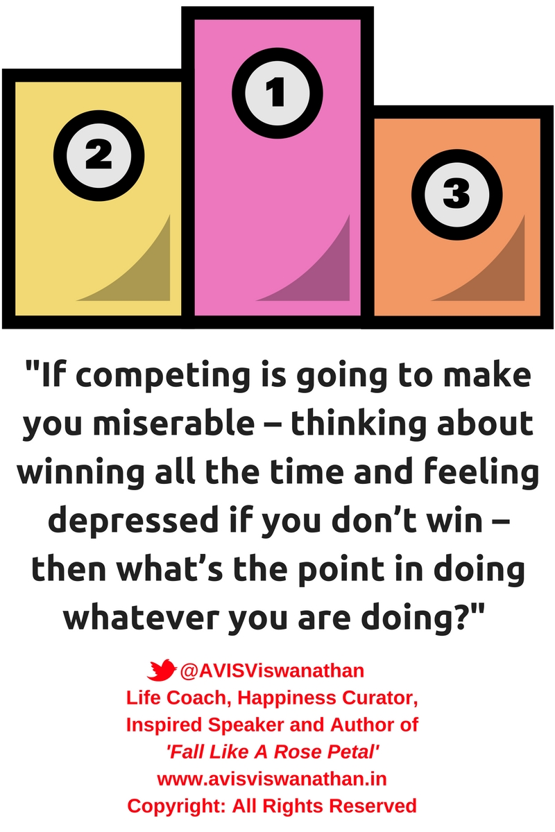 AVIS Viswanathan - What is the point in competing if it makes you feel miserable?