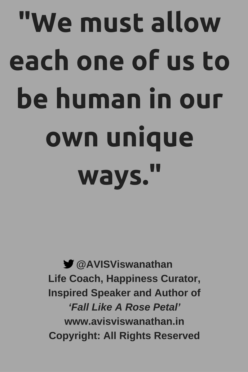 AVIS-Viswanathan-Be-Human-In-Your-Own-Unique-Way