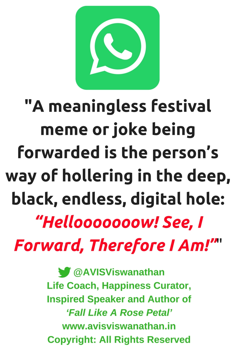 avis-viswanathan-whatsapp-i-forward-therefore-i-am