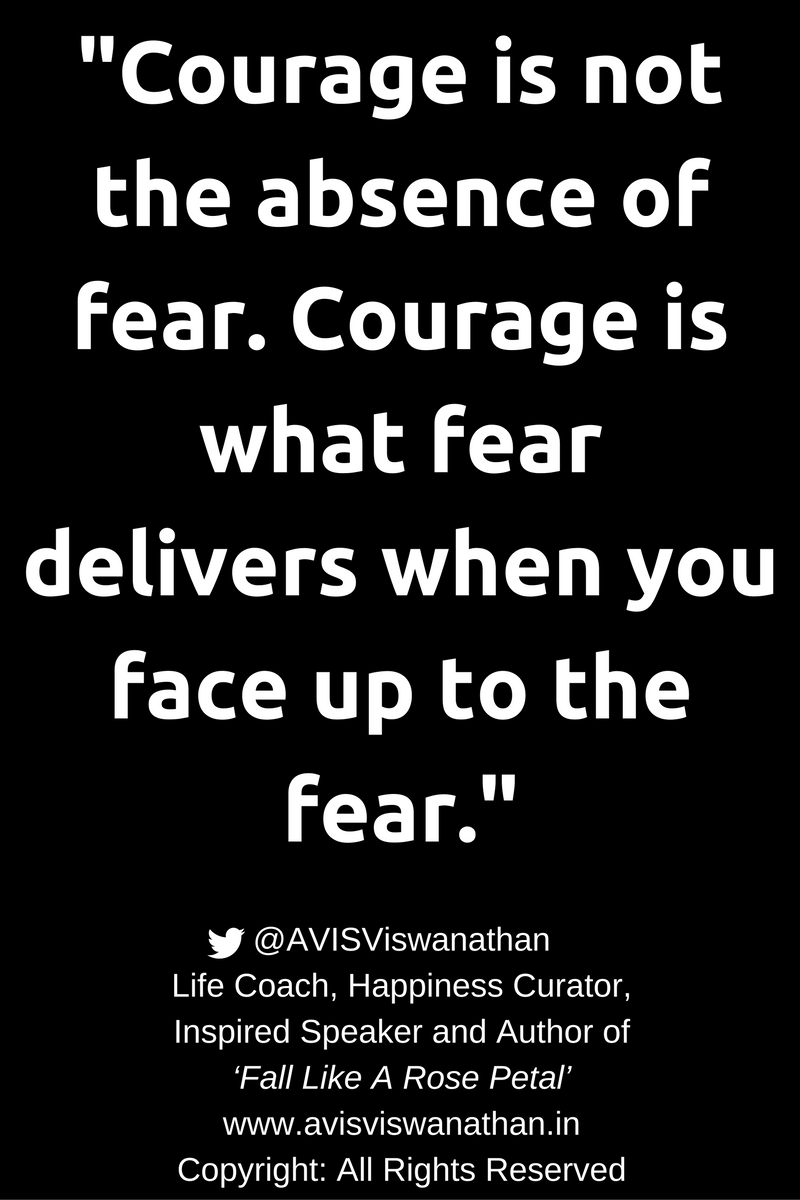 avis-viswanathan-courage-is-not-the-absence-of-fear