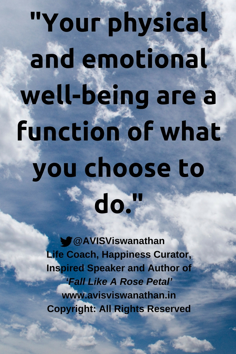 avis-viswanathan-your-physical-and-emotional-well-being-is-a-function-of-what-you-do