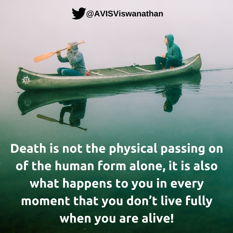 avis-viswanathan-death-is-when-you-dont-live-fully