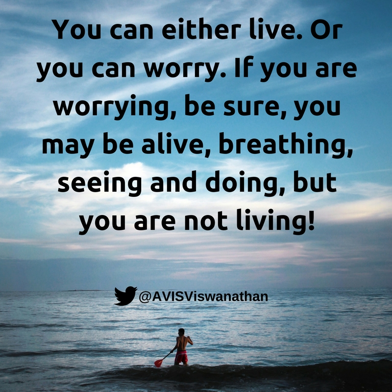 avis-viswanathan-worrying-vs-living