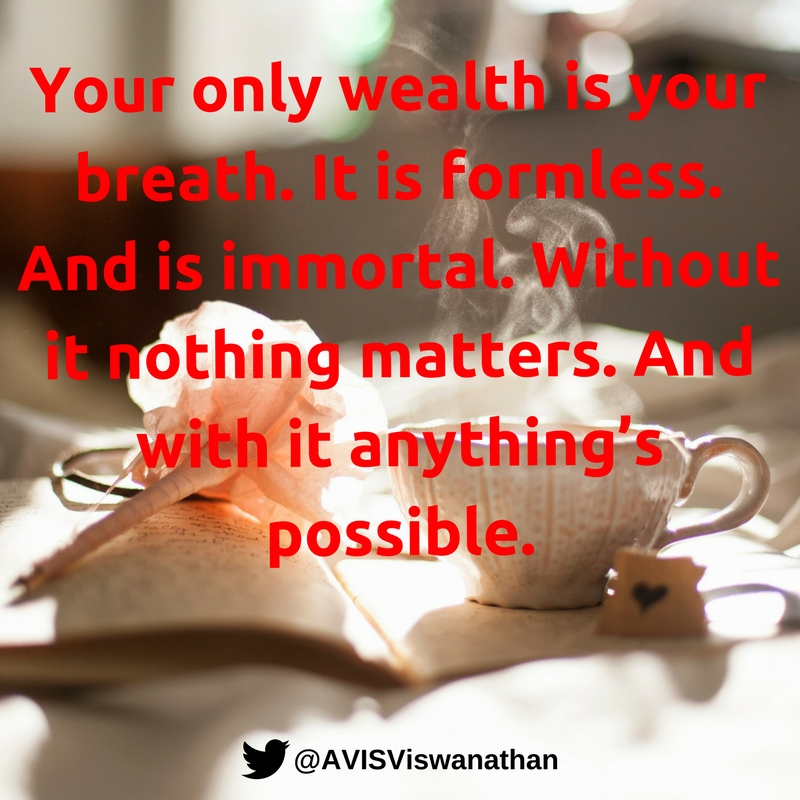 avis-viswanathan-your-only-wealth-is-your-breath