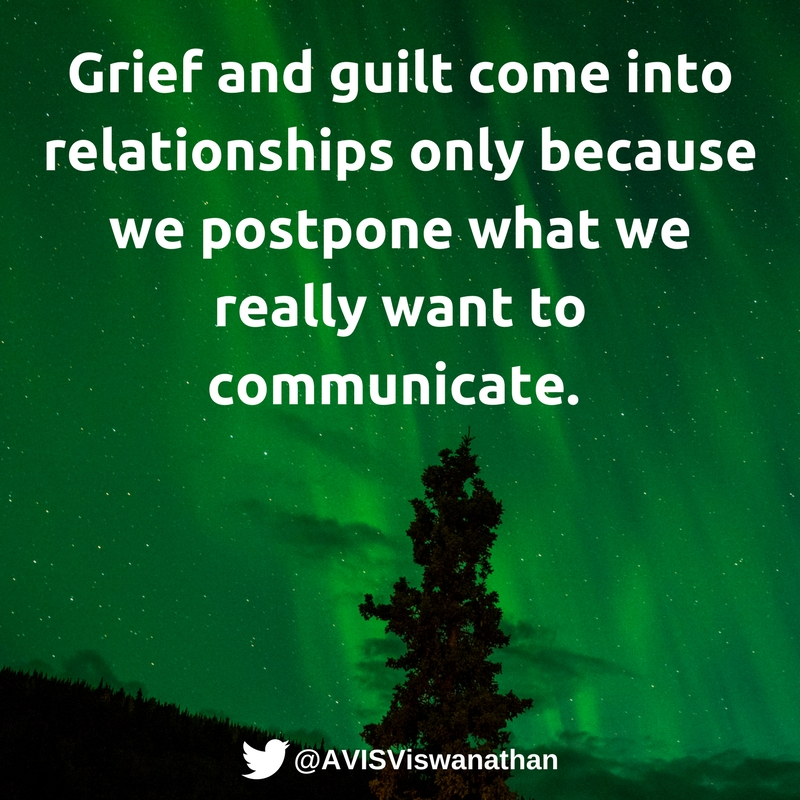 avis-viswanathan-grief-and-guilt-come-into-relationships-only-because-we-dont-say-what-we-must