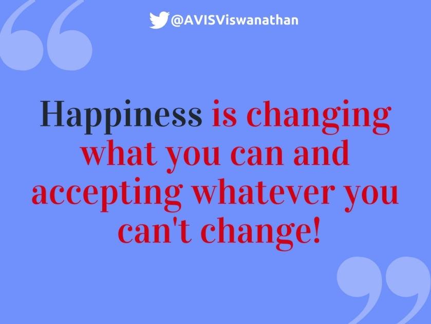 avis-viswanathan-happiness-is-changing-what-you-can-and-accepting-whatever-you-cant-change