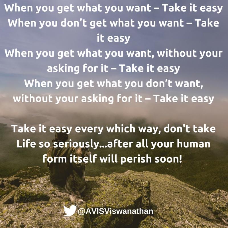 avis-viswanathan-take-it-easy-dont-take-life-so-seriously