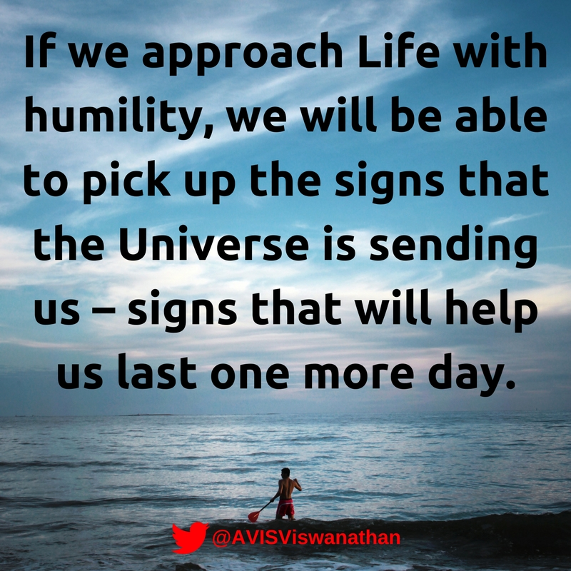 avis-viswanathan-approach-life-with-humility-pick-up-the-universes-signs