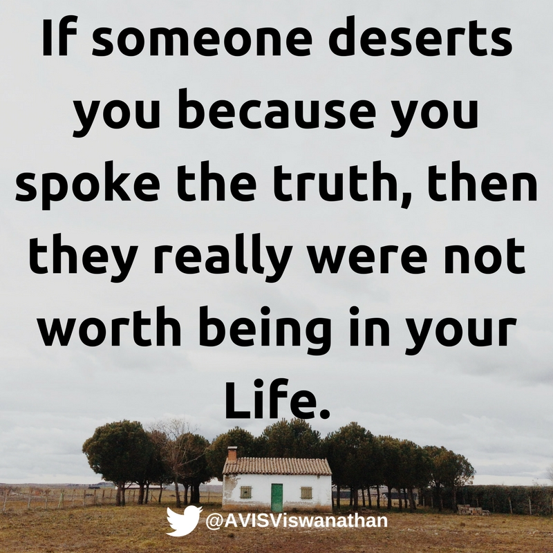 avis-viswanathan-if-someone-deserts-you-because-you-spoke-the-truth-so-be-it