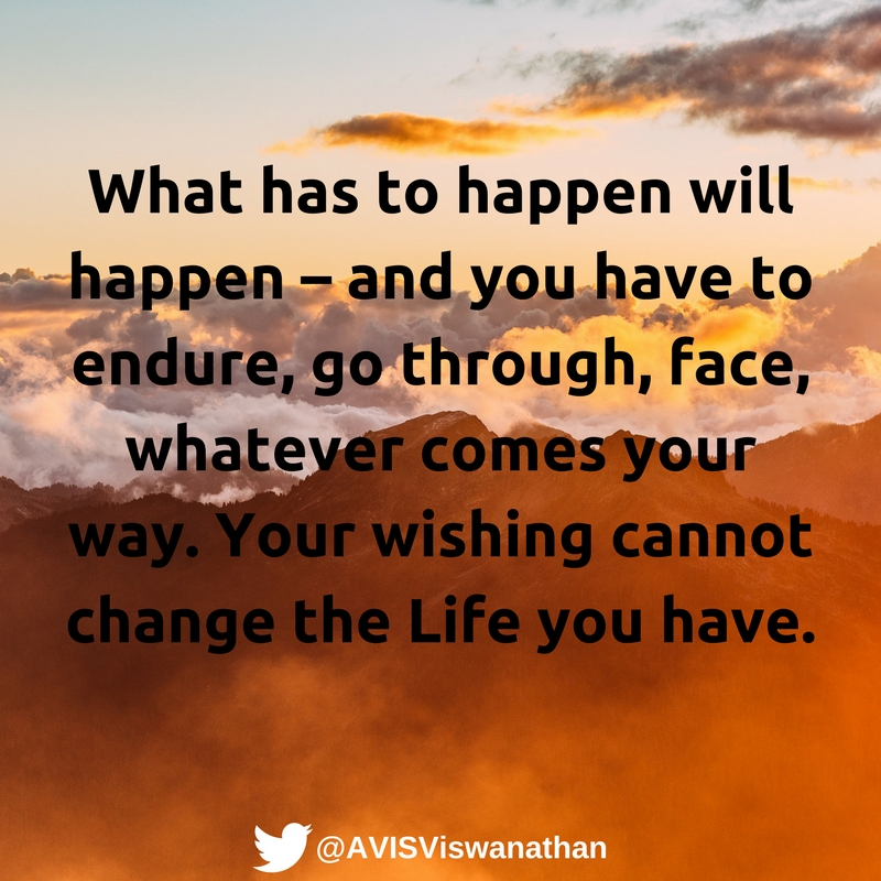 AVIS-Viswanathan-Your-wishing-cannot-change-the-Life-you-have
