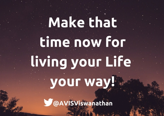 AVIS aB Ep 3 Make that time now to live your Life your way