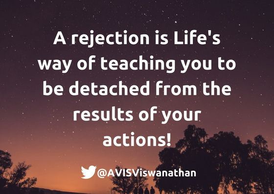 AVIS-Viswanathan-A-rejection-is-Life's-way-of-teaching-you-to-be-detached-from-the-results-of-your-actions