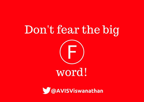 AVIS-Viswanathan-Don't-fear-the-big-F-word