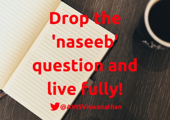 AVIS-Viswanathan-drop-the-naseeb-question-and-live-fully