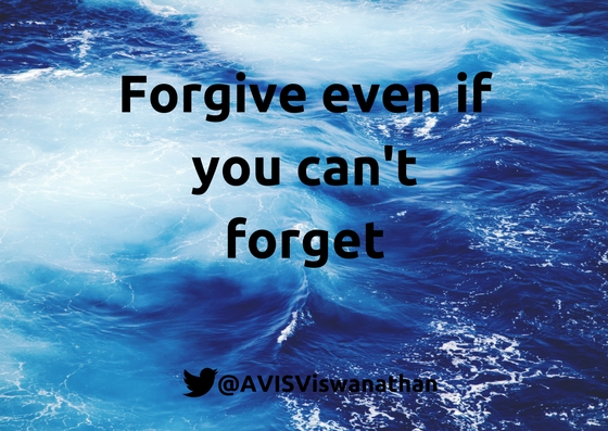 AVIS-Viswanathan-Forgive-even-if-you-can't-forget