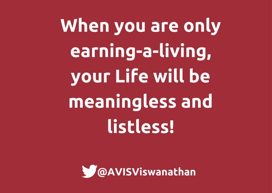 AVIS-Viswanathan-When-you-are-only-earning-a-living-your-Life-lacks-Purpose