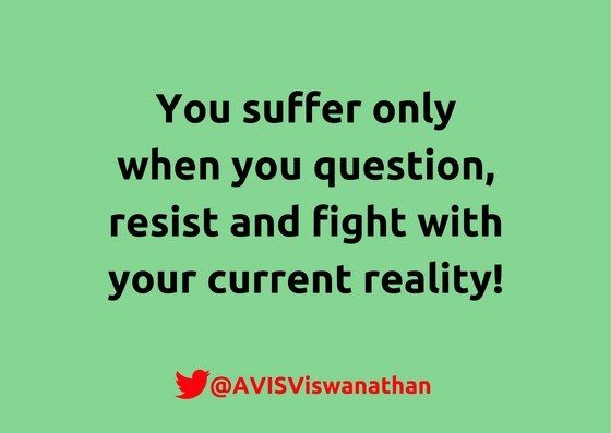 AVIS-Viswanathan-You-suffer-only-when-you-fight-reality