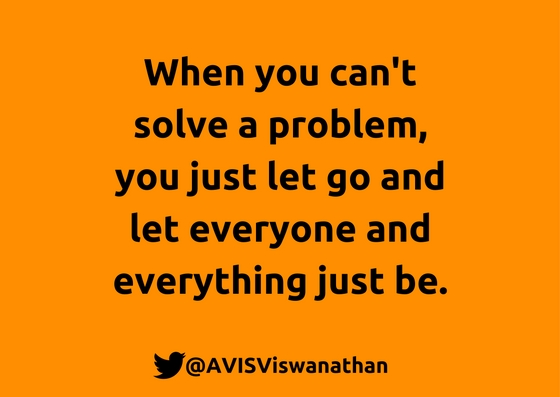 AVIS-Viswanathan-aB-Ep-30-When-you-can't solve-a-problem-just-let-go