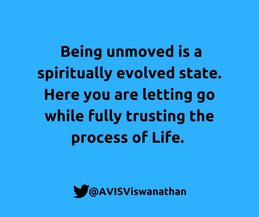 AVIS-Viswanathan-Being-unmoved-is-a-spiritually-evolved-state