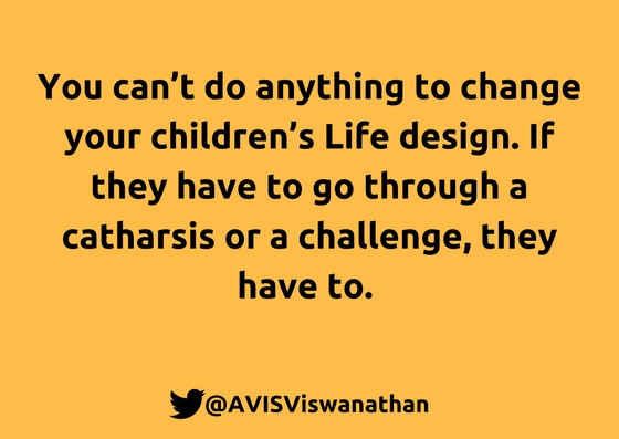 AVIS-Viswanathan-You-can't-do-anything-to-change-your-children's-Life-design