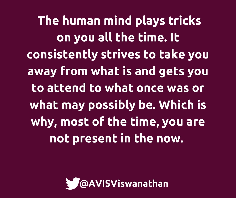 AVIS-Viswanathan-Why-you-are-not-present-in-the-now