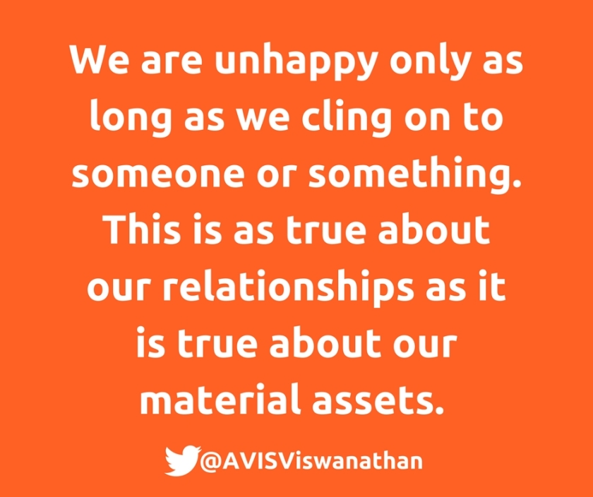 AVIS-Viswanathan-You-are-unhappy-only-as-long-as-you-are-clinging-on-to-someone-or-something