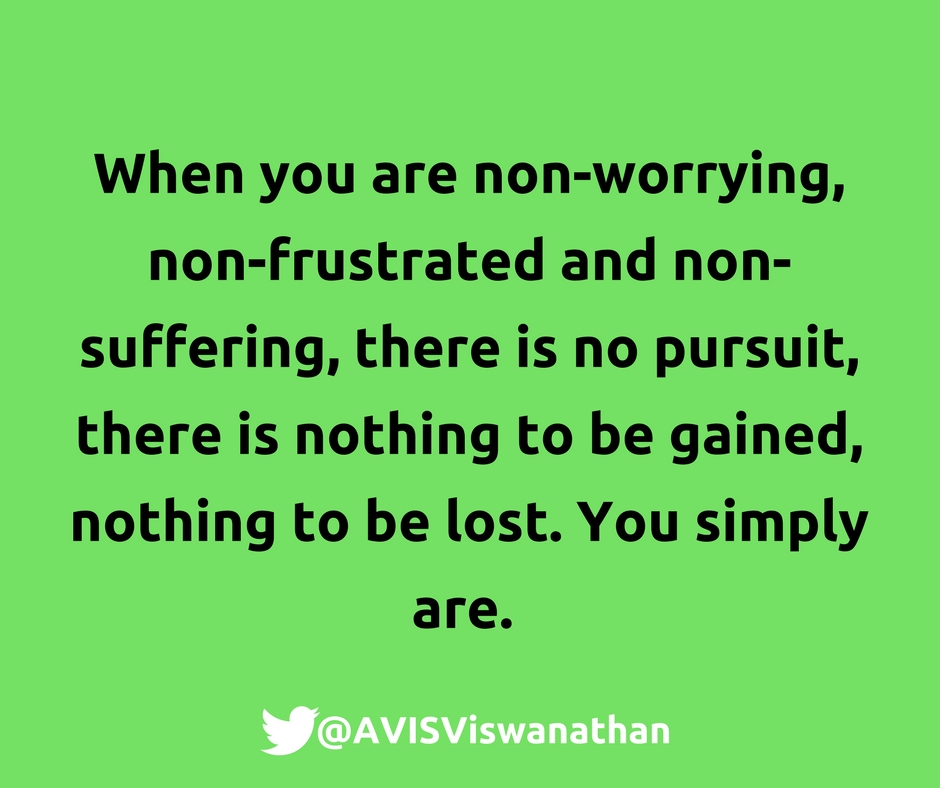 AVIS-Viswanathan-Non-worrying-non-frustrated-non-suffering
