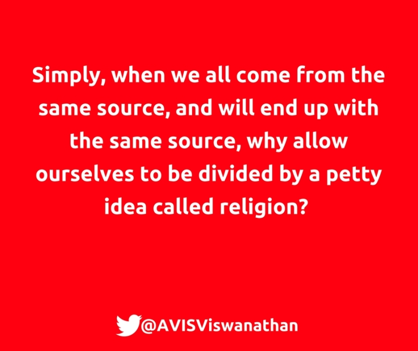 AVIS-Viswanathan-Why-be-divided-by-a-petty-idea-called-religion