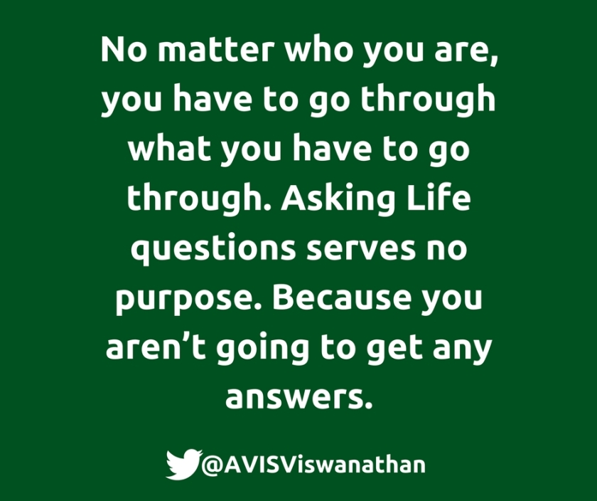 AVIS-Viswanathan-You-have-to-go-through-what-you-have-to-go-through