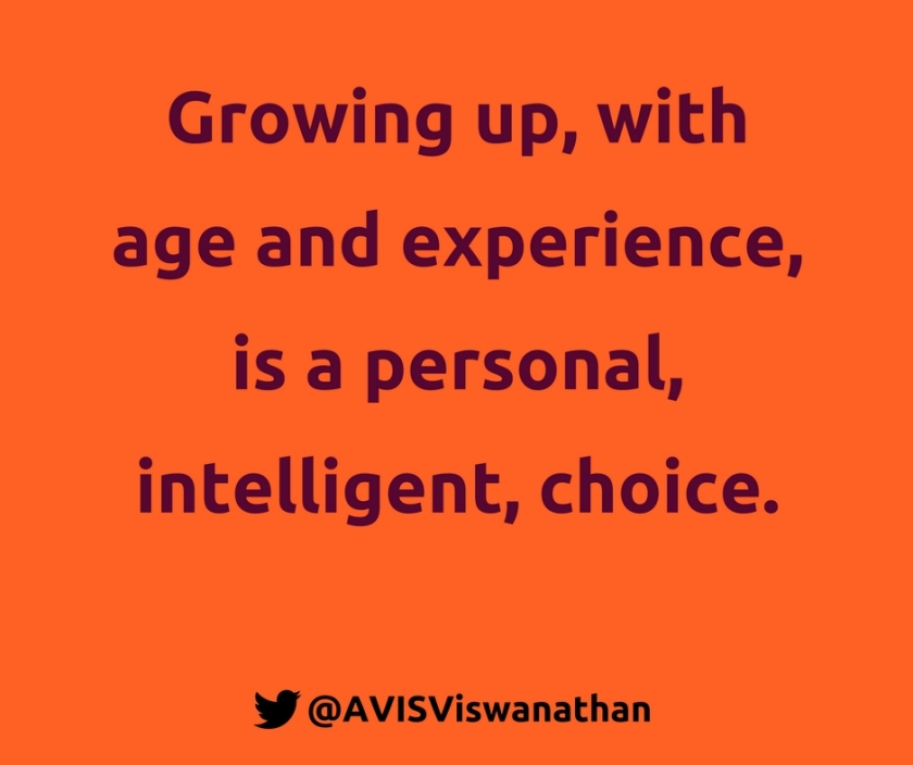AVIS-Viswanathan-Growing-up-is-a-personal-intelligent-choice