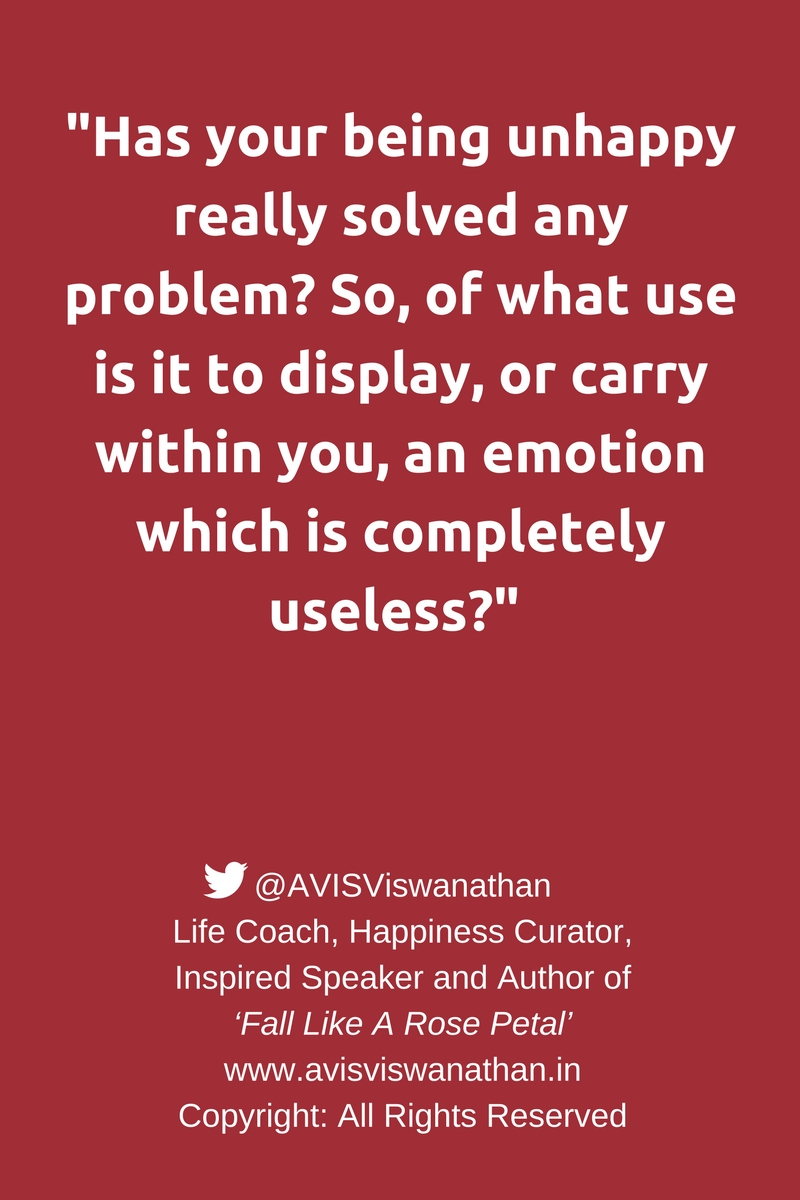 AVIS-Viswanathan-Unhappiness-doesn't-help-solve-problems