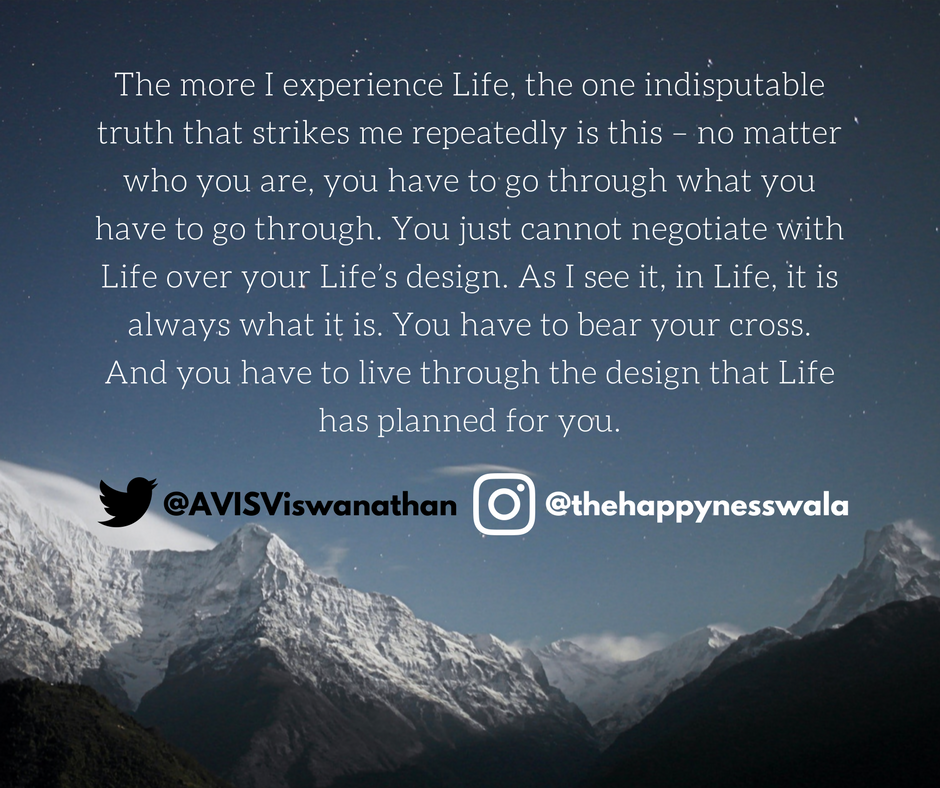 AVIS-Viswanathan-You-cant-neogiate-with-Life-over-your-Lifes-design